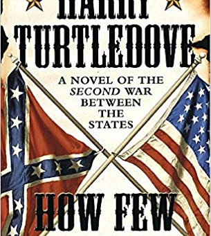 Ryan's Reviews - How Few Remain, by Harry Turtledove