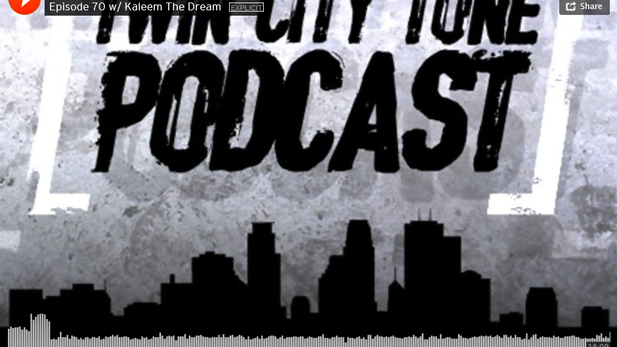 Kaleem The Dream on Twin City Tone Podcast
