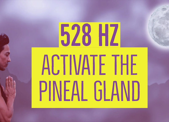 Activate Pineal Gland Miracle Tone-528 Hz