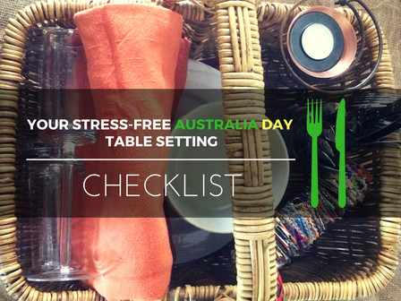 Your Stress-free Australia Day Table Setting Checklist