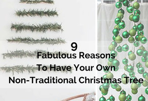 9 Fabulous Reasons To Have Your Own Non-Traditional Christmas Tree
