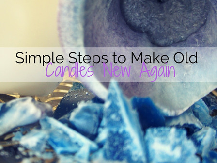 Simple Steps to Make Old Candles New Again