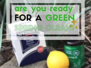 Are You Ready For A Green Spring Clean?