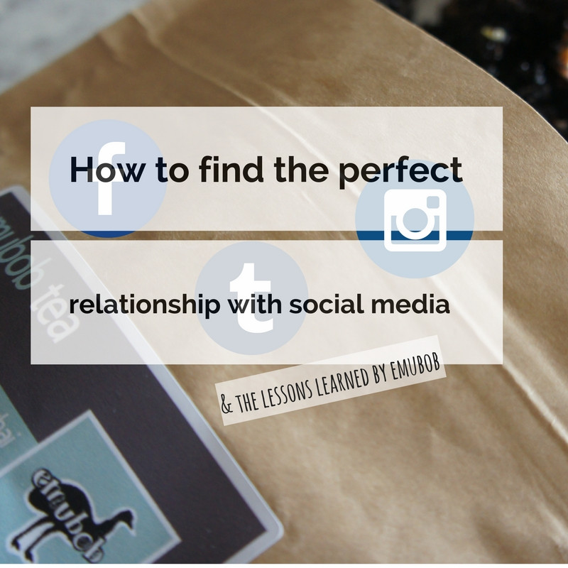How to find the perfect relationship with social media & the lessons learned by emubob