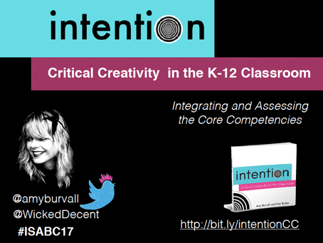 Intention: Critical Creativity in the Classroom at #ISABC