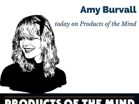 Products of the Mind Podcast