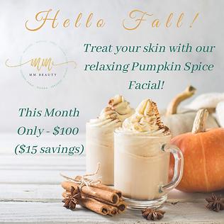 October Special - Pumpkin Spice Facial