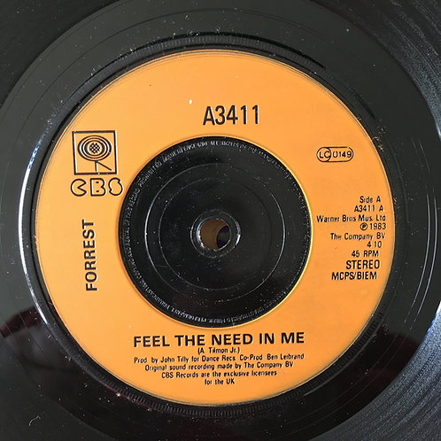 Forrest 'Feel The Need In Me'