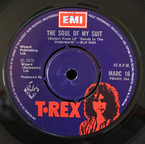 T Rex 'The Soul Of My Suit'