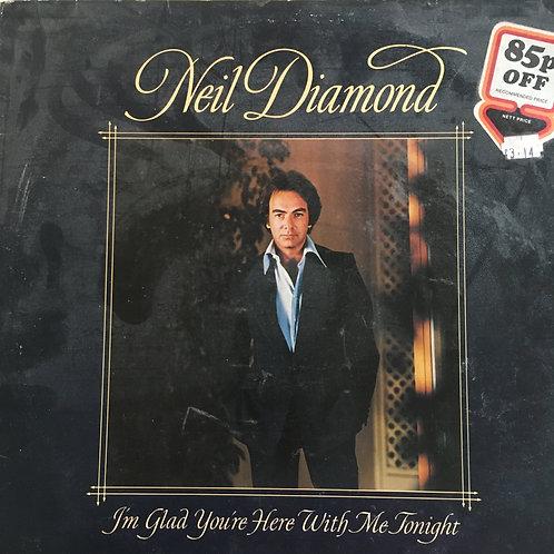 Neil Diamond 'I'm Glad Your With Me Tonight'