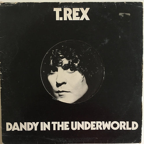 T Rex 'Dandy In The Underworld'