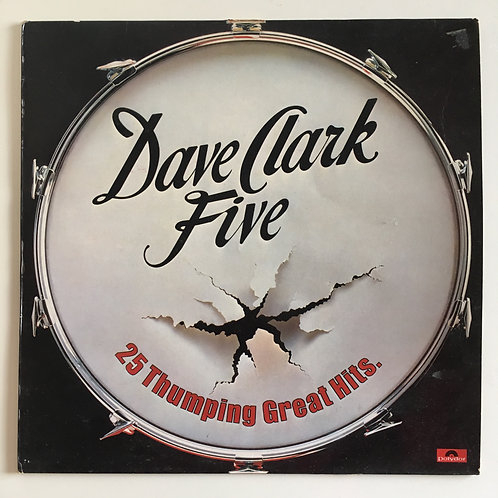 Dave Clark Five.'25 Thumping Great Hits'