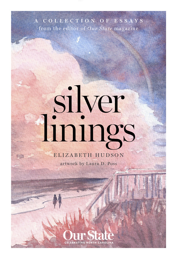 """""""Silver Linings"""" book cover; copies are available from the Our State Store, at the link below"""