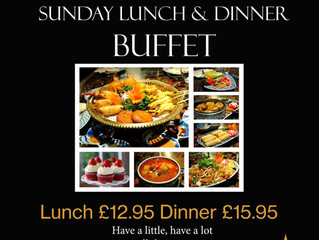 Sunday Lunch & Dinner buffet is coming on Sun 29th May.