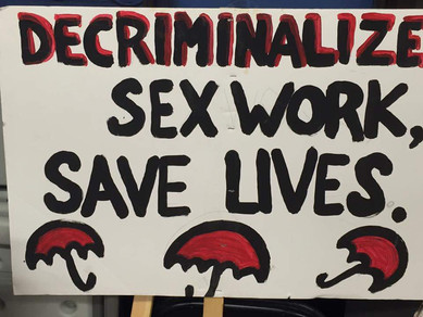 Decriminalize Sex Work, Save Lives.