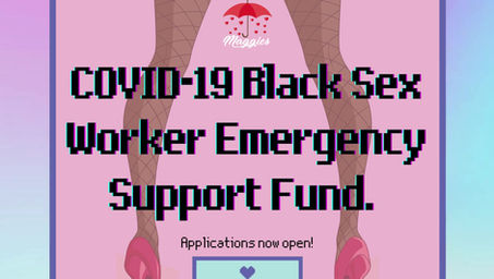 The Black Sex Worker Emergency Support Fund!
