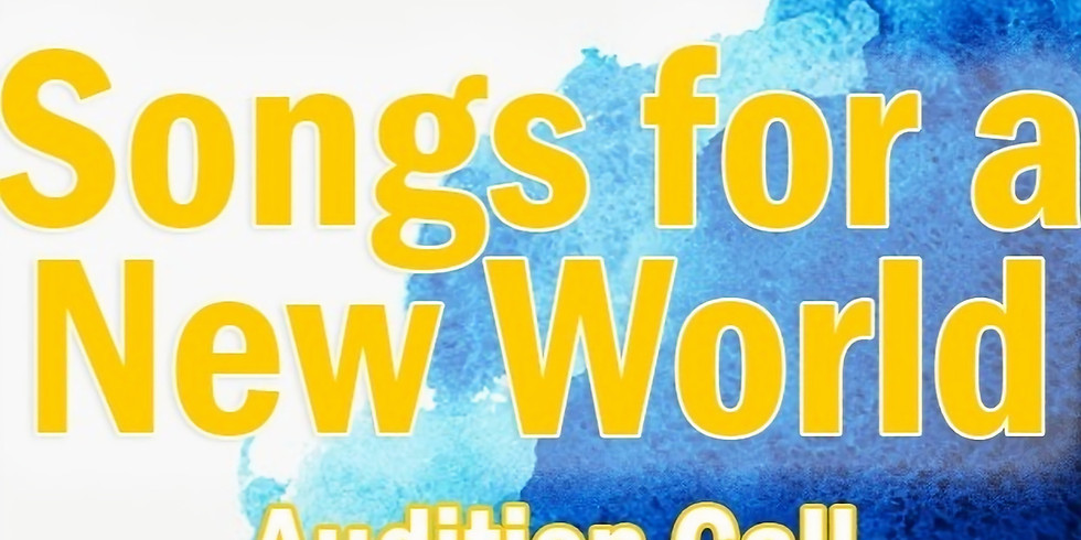 Audition Call: Songs for a New World
