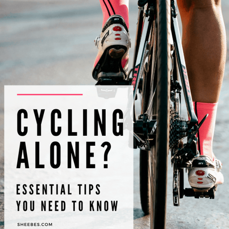 Cycling Alone? Essential Tips You Need To Know