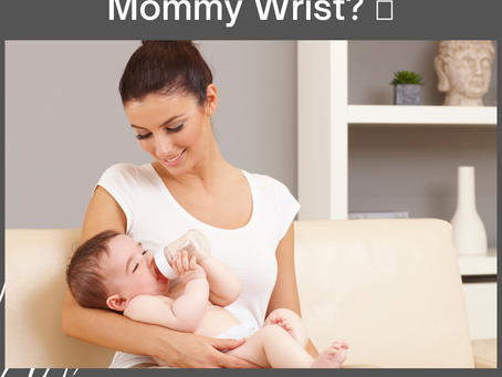 Do you have Mommy Wrist? 🤰