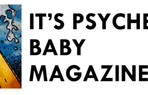 It's Psychedelic Baby - August 2021