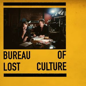 Bureau Of Lost Culture - August 2020