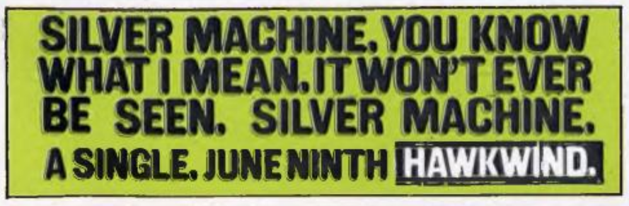 Silver Machine UK press ad in OZ