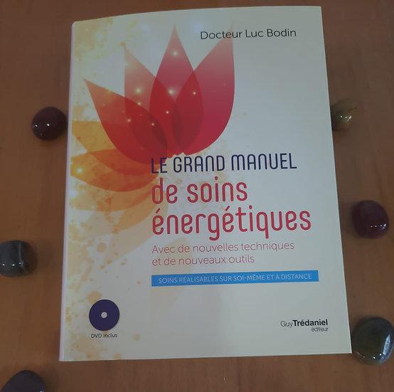 Le grand manuel de soins énergétiques