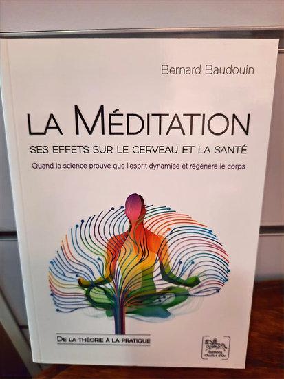 La méditation ses effets sur le cerveaux et la santé