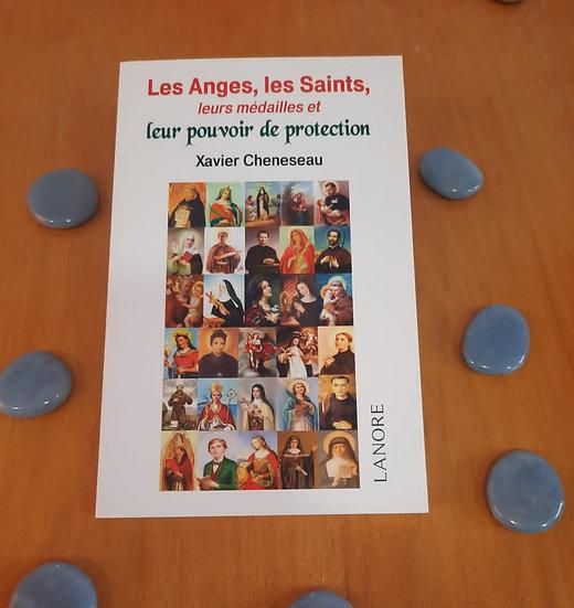Les Anges, les Saints, leurs médailles et leur pouvoir de protection