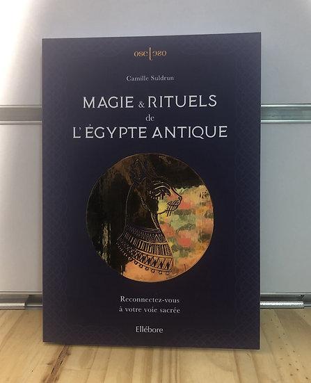 Magie et rituels de l'Egypte antique
