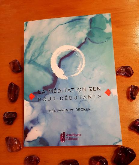 Méditation Zen pour débutant