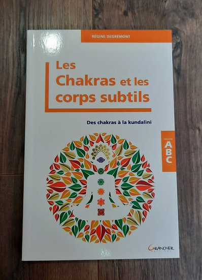 Les chakras et les corps subtils