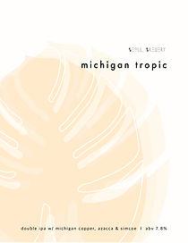 Michigan Tropic.jpg