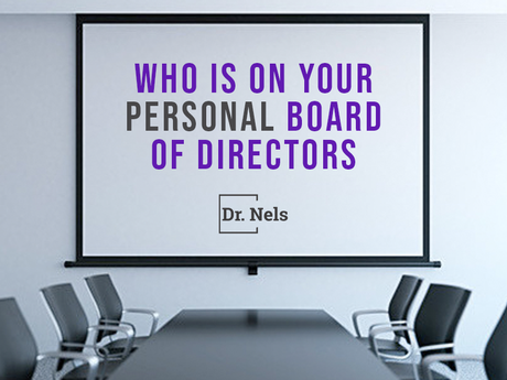 Who is on your Personal Board of Directors?
