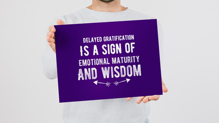 We Must Influence People Towards Wisdom And Delayed Gratification