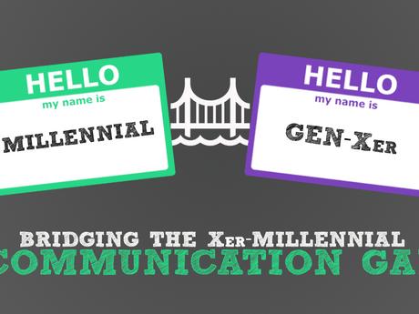 Bridging the Xer-Millennial Communication Gap