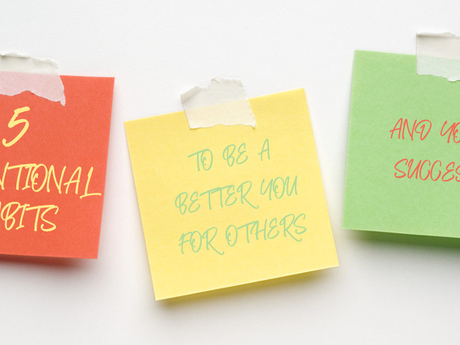5 Intentional Habits To Be A Better You For Others and Your Success