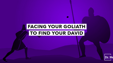 Facing Your Goliath to Find Your David
