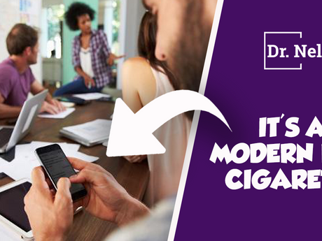 The Smart Phone, A Modern Day Cigarette