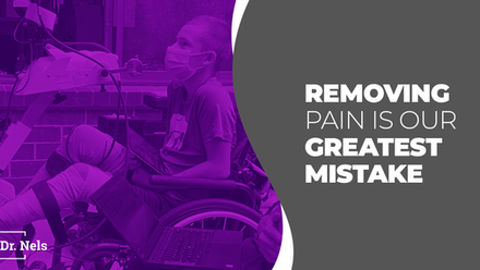 Removing Pain is Our Greatest Mistake