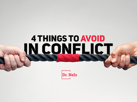 4 Things To Avoid In Conflict