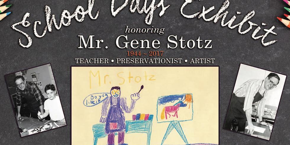 Art Exhibition: School Days | Remembering Gene Stotz
