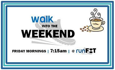 Walk into the Weekend.JPG