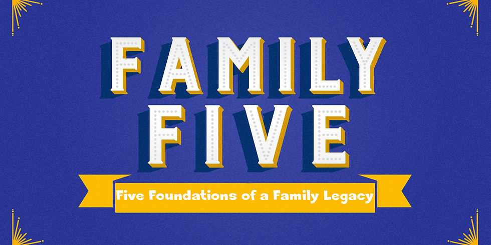 Family Five Sermon Series