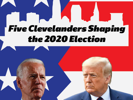 5 Clevelanders Shaping the 2020 Election