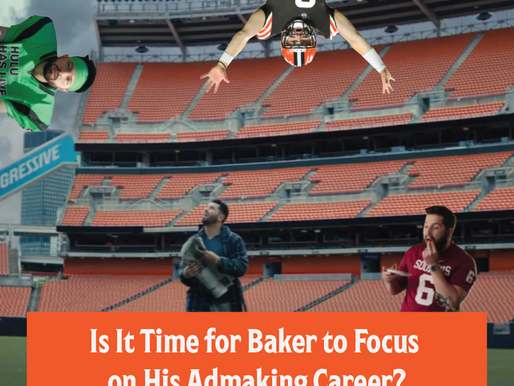 Is It Time for Baker to Focus on Admaking?