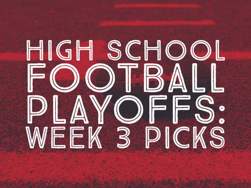High School Football Playoff Watch: Week 3 Predictions