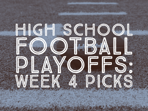 High School Football Playoff Watch: Week 4 Predictions