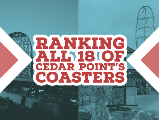 Ranking All 18 of Cedar Point's Coasters