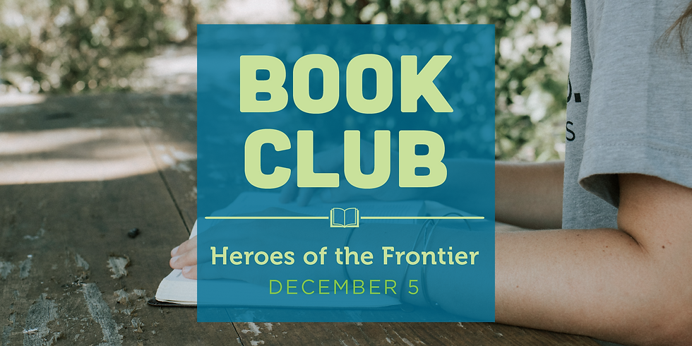 Book Club - Heroes of the Frontier
